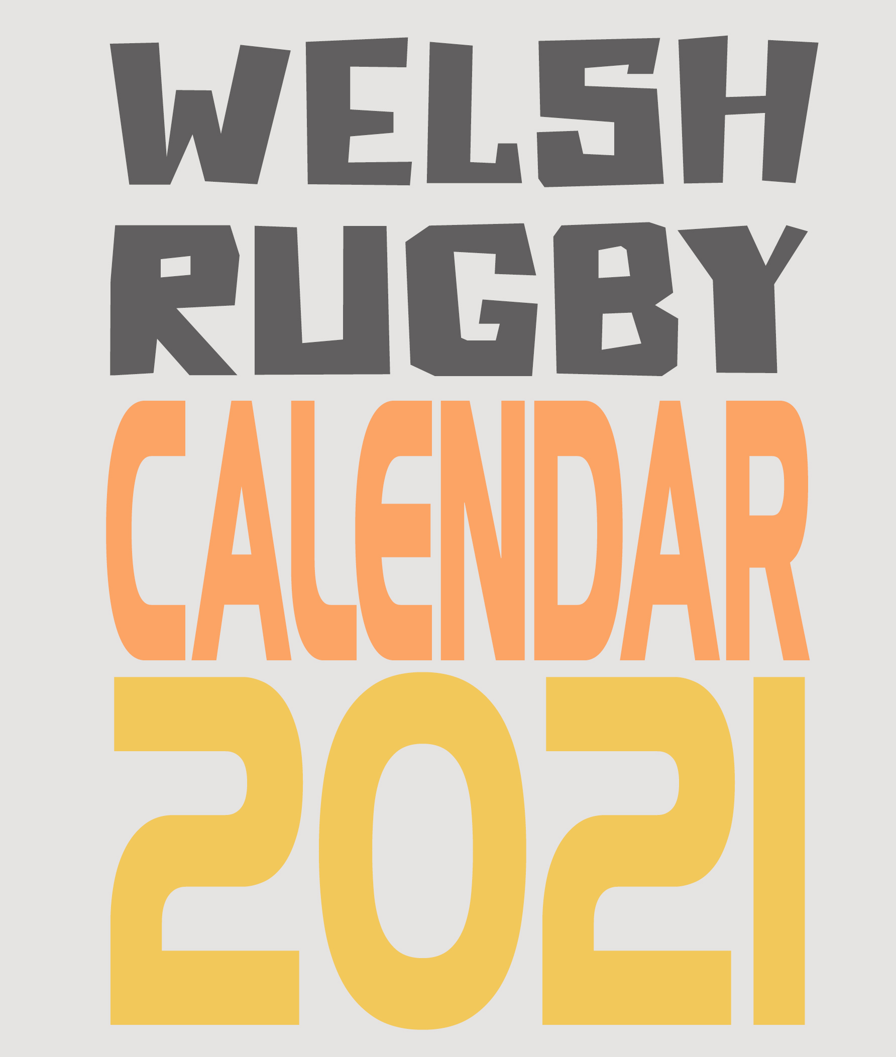 Ultimate Welsh Rugby Calendar